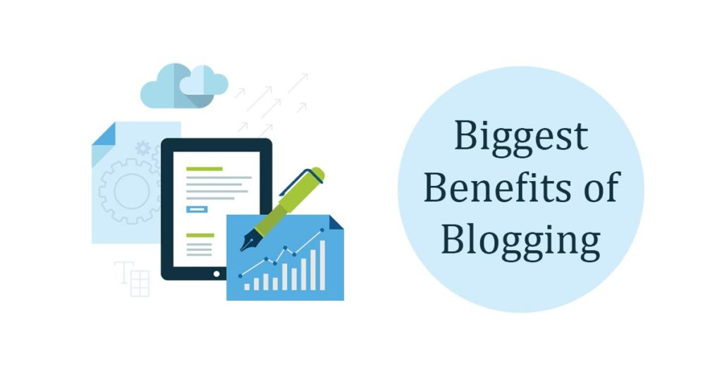 10 Biggest Benefits of Blogging